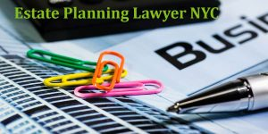 Read more about the article Estate Planning Lawyer NYC